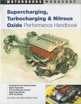 Supercharging, Turbocharging and Nitrous Oxide Performance - Davis, Earl