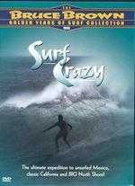 Surf Crazy - Bruce Brown