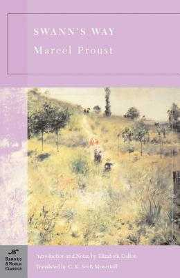 Swann's Way - Proust, Marcel, and Dalton, Elizabeth (Introduction by), and Moncrieff, C K Scott (Translated by)