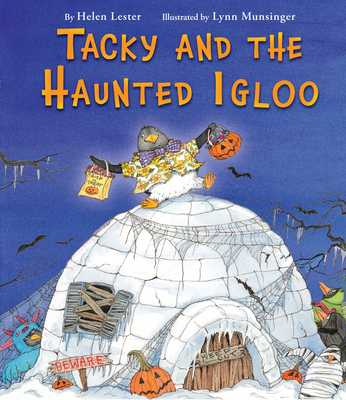 Tacky and the Haunted Igloo - Lester, Helen