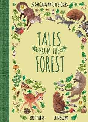 Tales From the Forest - Hibbs, Emily