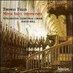 Tallis: Missa Salve Intemerata - Philip Scriven (organ); Winchester Cathedral Choir (choir, chorus)