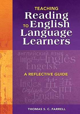 Teaching Reading to English Language Learners: A Reflective Guide - Farrell, Thomas S C (Editor)