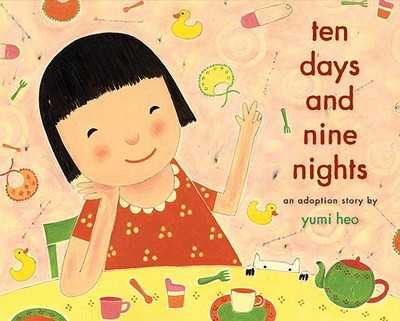 Ten Days and Nine Nights: An Adoption Story -