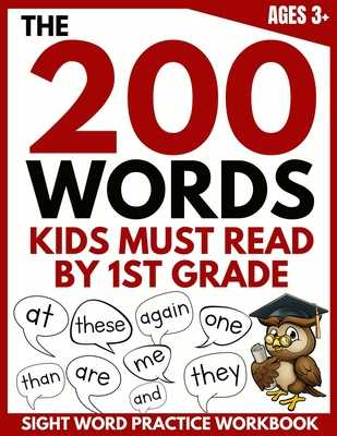 The 200 Words Kids Must Read by 1st Grade: Sight Word Practice Workbook - Brighter Child Company