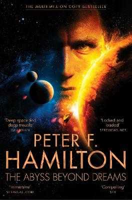 The Abyss Beyond Dreams - Hamilton, Peter F.