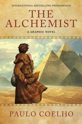 The Alchemist: A Graphic Novel - Coelho, Paulo