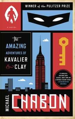 The Amazing Adventures of Kavalier & Clay - Chabon, Michael