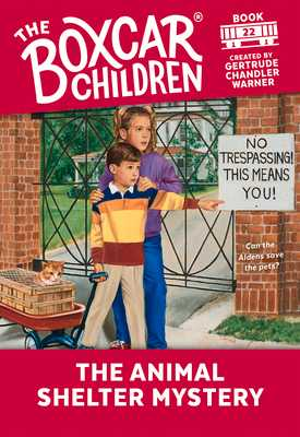 The Animal Shelter Mystery - Warner, Gertrude Chandler (Creator)