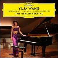 The Berlin Recital - Yuja Wang (piano)