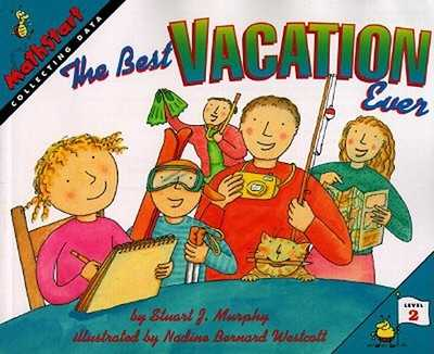 The Best Vacation Ever - Murphy, Stuart J.