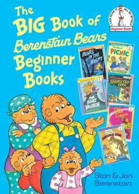 The Big Book of Berenstain Bears Beginner Books - Berenstain, Stan, and Berenstain, Jan