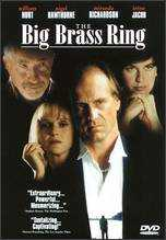 The Big Brass Ring - George Hickenlooper