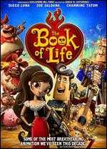 The Book of Life - Jorge R. Gutierrez