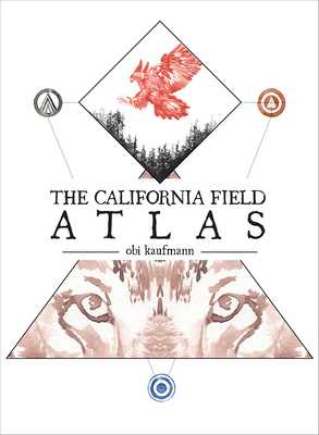 The California Field Atlas - Kaufmann, Obi