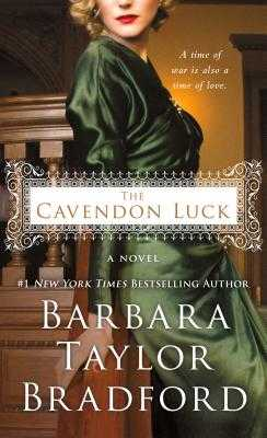 The Cavendon Luck - Bradford, Barbara Taylor
