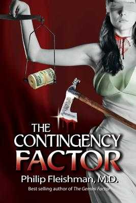 The Contingency Factor - Phillips, Russell (Editor), and Fleishman MD, Philip