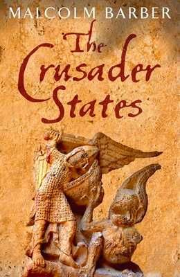 The Crusader States - Barber, Malcolm