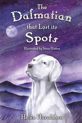 The Dalmatian that Lost its Spots - Haraldsen, Helen