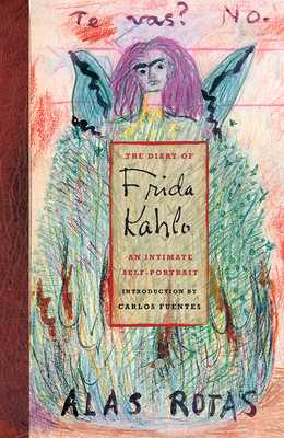 The Diary of Frida Kahlo: An Intimate Self-Portrait - Fuentes, Carlos