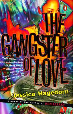 The Gangster of Love - Hagedorn, Jessica