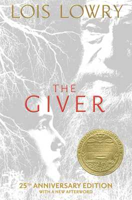 The Giver: 25th Anniversary Edition - Lowry, Lois