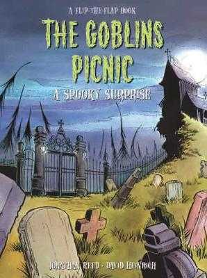 The Goblins Picnic: A Spooky Surprise - Reed, Jonathan