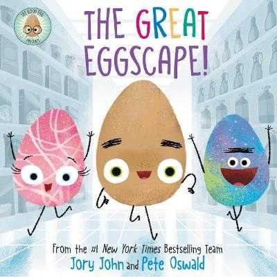 The Good Egg Presents: The Great Eggscape! - John, Jory, and Oswald, Pete (Illustrator)