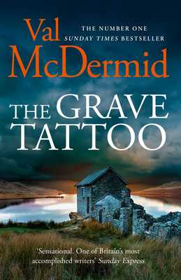 The Grave Tattoo - McDermid, Val
