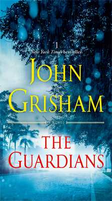 The Guardians - Grisham, John