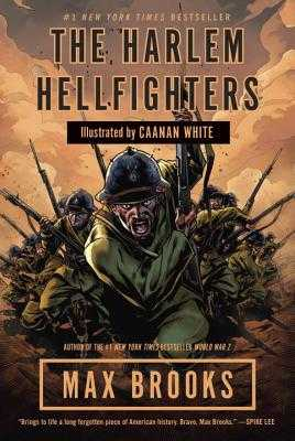 The Harlem Hellfighters - Brooks, Max