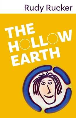 The Hollow Earth - Rucker, Rudy