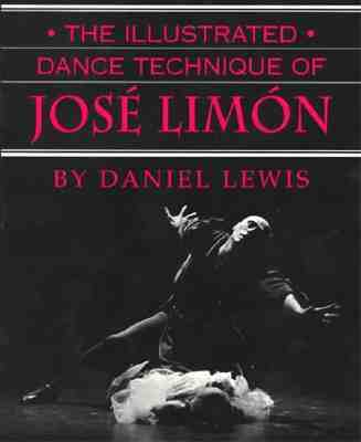 The Illustrated Dance Technique of José Limón - Lewis, Daniel