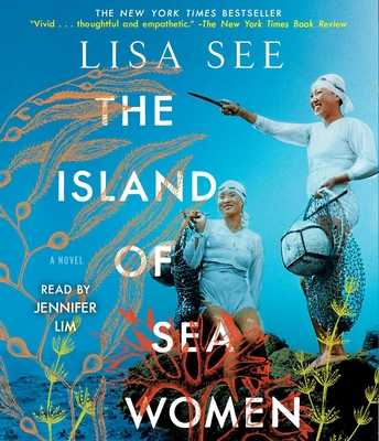 The Island of Sea Women - See, Lisa, and Lim, Jennifer (Read by)