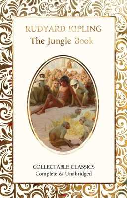 The Jungle Book - Kipling, Rudyard, and John, Judith (Contributions by)