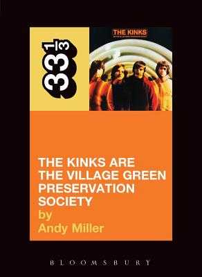 The Kinks' the Kinks Are the Village Green Preservation Society - Miller, Andy