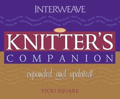 The Knitter's Companion: Expanded and Updated - Square, Vicki