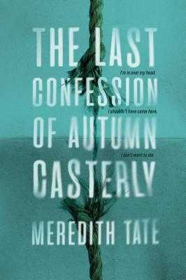 The Last Confession of Autumn Casterly - Tate, Meredith
