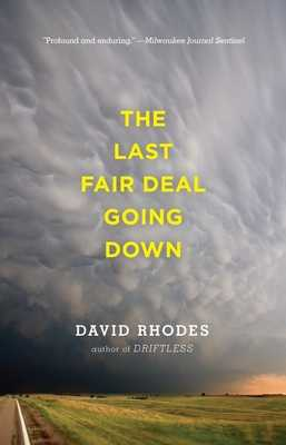 The Last Fair Deal Going Down - Rhodes, David