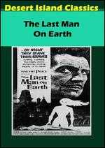 The Last Man on Earth - Sidney Salkow; Ubaldo Ragona