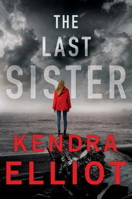 The Last Sister - Elliot, Kendra