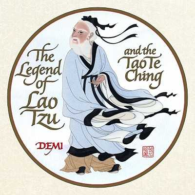 The Legend of Lao Tzu and the Tao Te Ching -