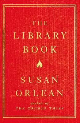 The Library Book - Orlean, Susan