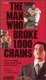 The Man Who Broke 1,000 Chains - Daniel Mann