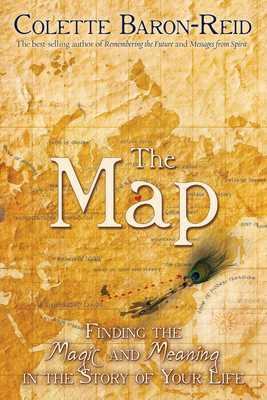 The Map: Finding the Magic and Meaning in the Story of Your Life - Baron-Reid, Colette