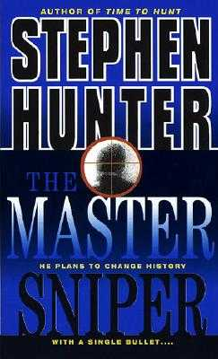The Master Sniper - Hunter, Stephen