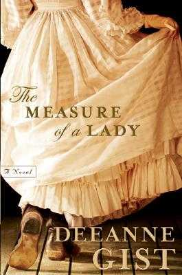 The Measure of a Lady - Gist, Deeanne