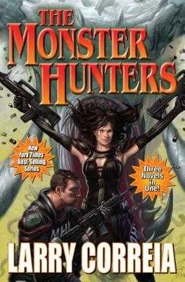 The Monster Hunters - Correia, Larry