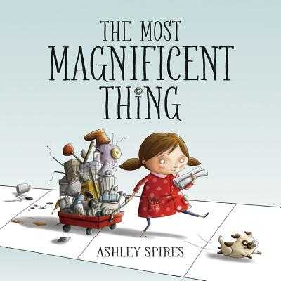 The Most Magnificent Thing -
