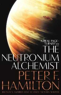 The Neutronium Alchemist - Hamilton, Peter F.